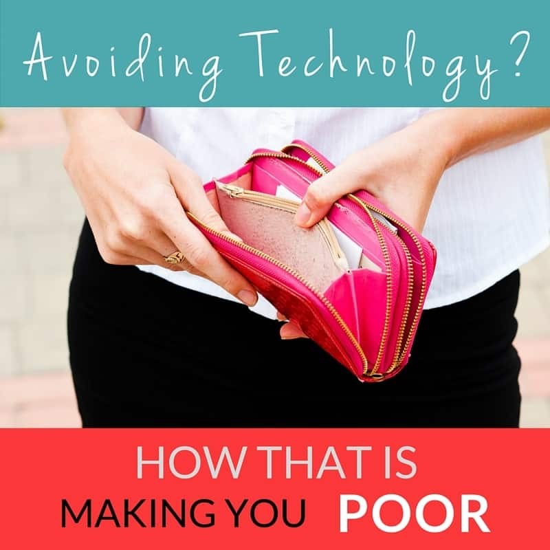 How Avoiding Technology is Making You Poor