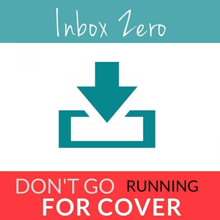 Inbox Zero - Don't Go Running for Cover
