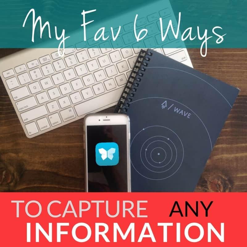6 Ways to Capture Info