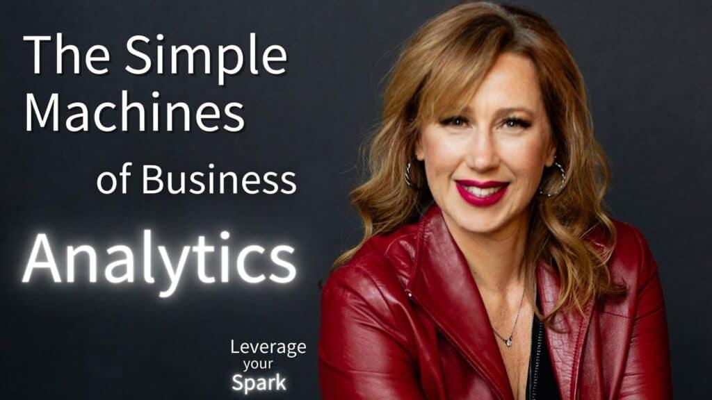 The Simple Machine of Analytics