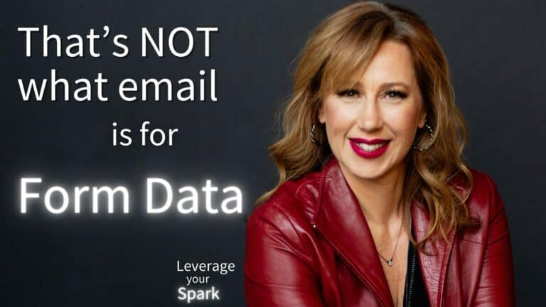 That's NOT What Email Is for: Don't Send Form Data in an Email