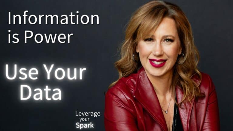 Information Is Power: Use Your Data