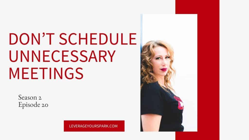 Don't Schedule Unnecessary Meetings